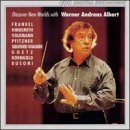 Werner Andreas Albert Conducts Hindemith Volkmann & Albert Various