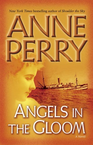 Anne Perry Angels In The Gloom A Novel (world War One Novels