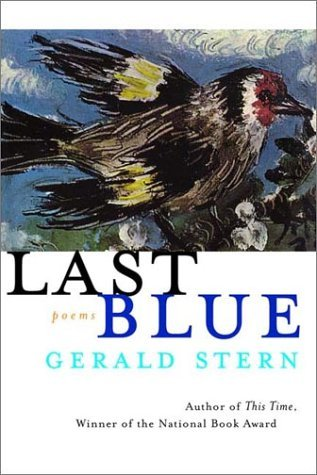 Gerald Stern Last Blue Poems