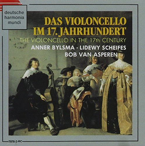 Anner Bylsma Violincello In 17th Century