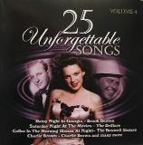 25 Unforgettable Songs Vol. 4 25 Unforgettable Songs