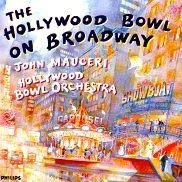 Hollywood Bowl Orchestra On Broadway