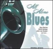 All Alone Blues All Alone Blues