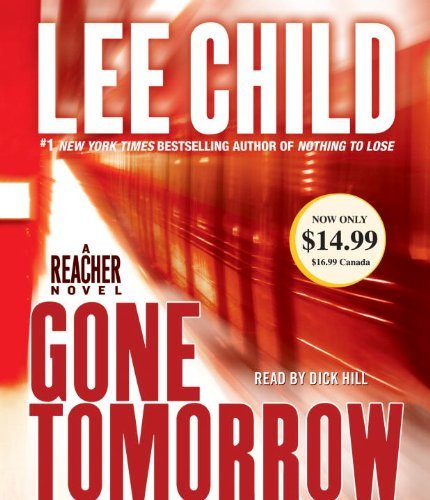Lee Child Gone Tomorrow A Jack Reacher Novel Abridged