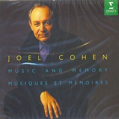 Joel Cohen Music & Memories Best Of