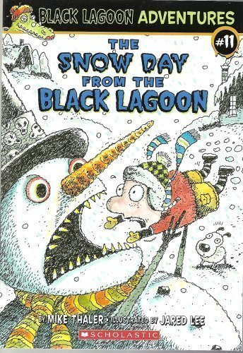 Jared Lee Mike Thaler The Snow Day From The Black Lagoon (black Lagoon A