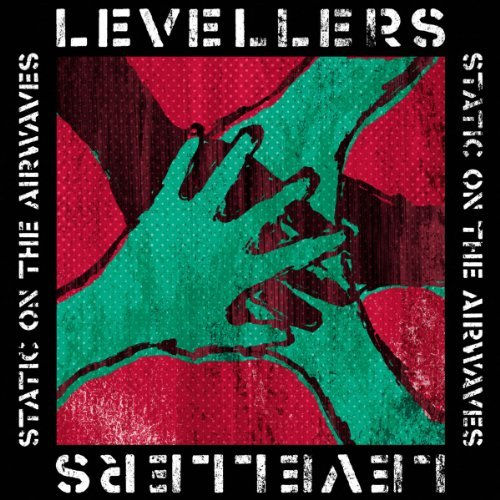 Levellers Static On The Airwaves Import Gbr