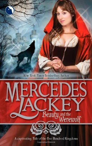 Mercedes Lackey Beauty And The Werewolf Original
