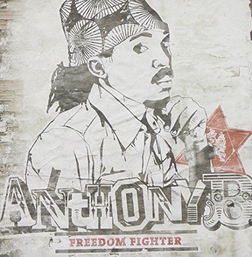 Anthony B Freedom Fighter
