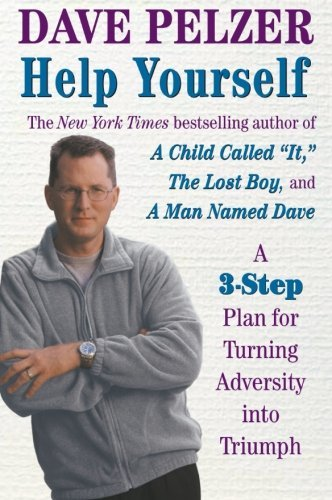 Dave Pelzer Help Yourself Finding Hope Courage And Happiness