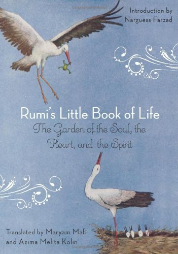 rumi-rumis-little-book-of-life-the-garden-of-the-soul-the-heart-and-the-spirit