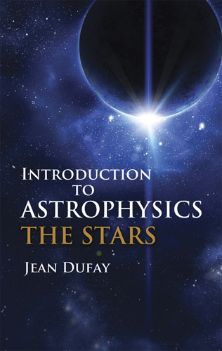 Jean Dufay Introduction To Astrophysics The Stars