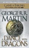 George R. R. Martin A Dance With Dragons A Song Of Ice And Fire Book Five