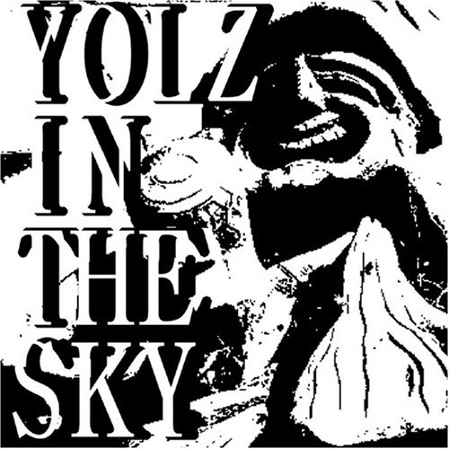 Yolz In The Sky Yolz In The Sky Import Jpn
