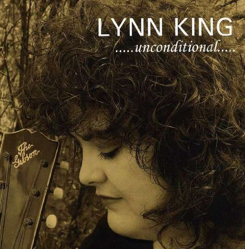 Lynn King Unconditional