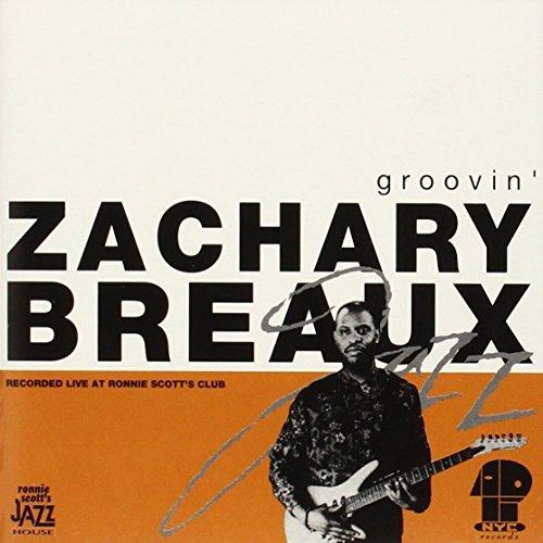 Zachary Breaux/Groovin'
