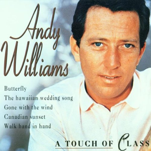 Andy Williams A Touch Of Class
