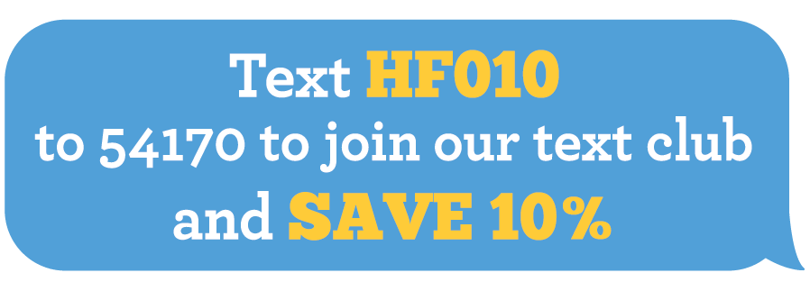 Text HF010 to 29691 to join our text club