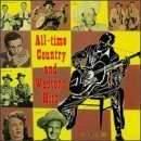 All Time Country & Western Vol. 1 All Time Country & West All Time Country & Western