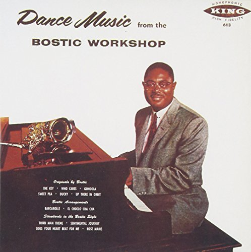 Bostic Earl Dance Music From The Bostic Wo