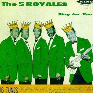 Five Royales Sing For You