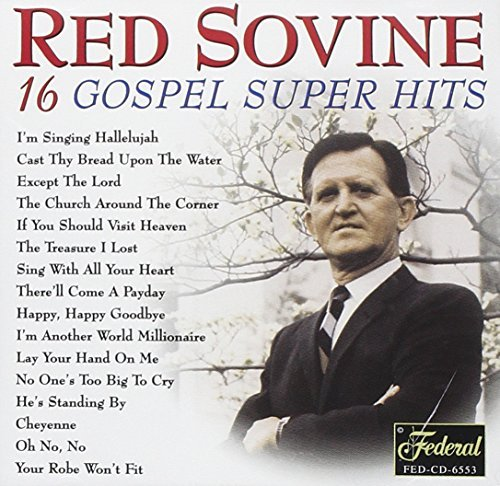 Red Sovine 20 All Time Gospel Hits