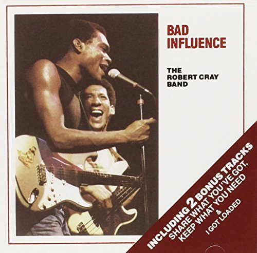 Robert Cray Bad Influence