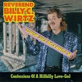 Wirtz Rev. Billy C. Turn For The Wirtz Confessions
