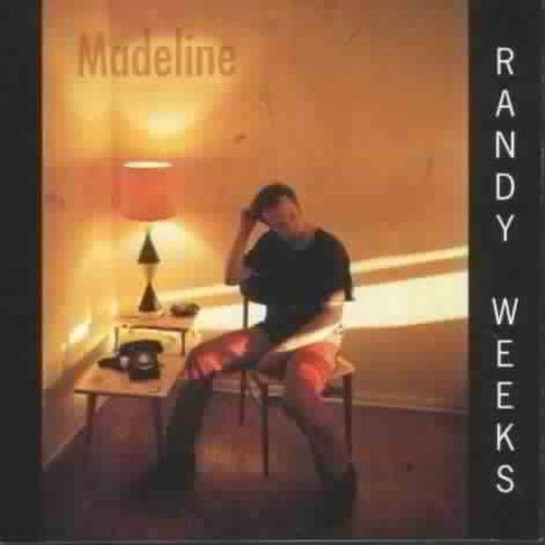 randy-weeks-madeline