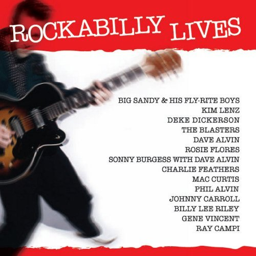 Rockabilly Lives Rockabilly Lives Dickerson Carroll Riley