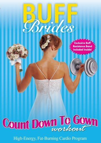 Buff Brides Count Down To Gown Buff Brides Count Down To Gown Incl. Resistance Band Nr