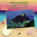 Porto Seguro's Musical Tour Of Brazil
