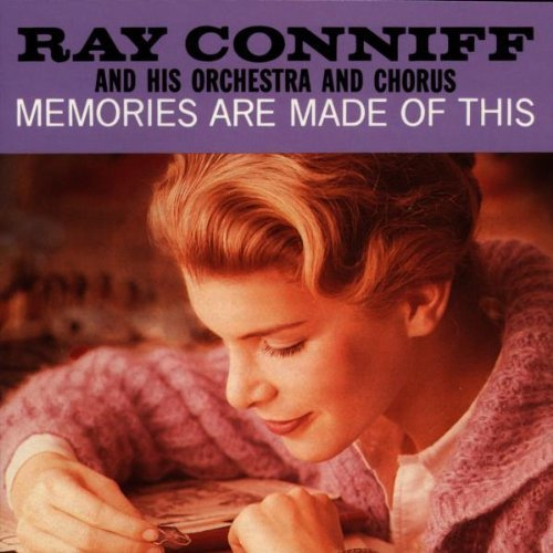Ray Conniff Memories Are Made Of This