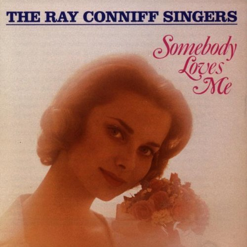 the-ray-conniff-singers-somebody-loves-me