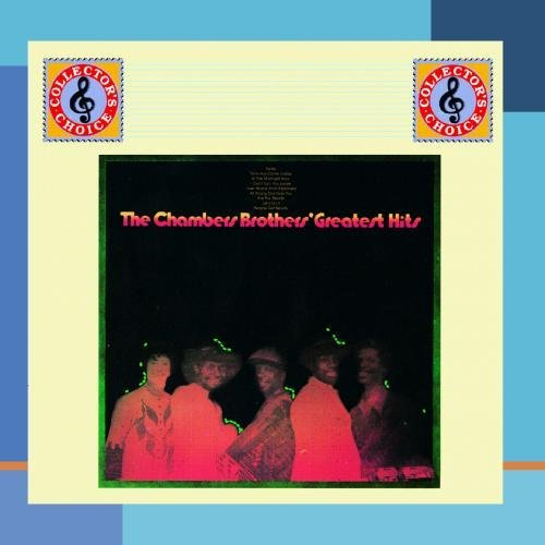 Chambers Brothers Greatest Hits