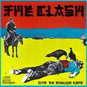 clash-giveem-enough-rope