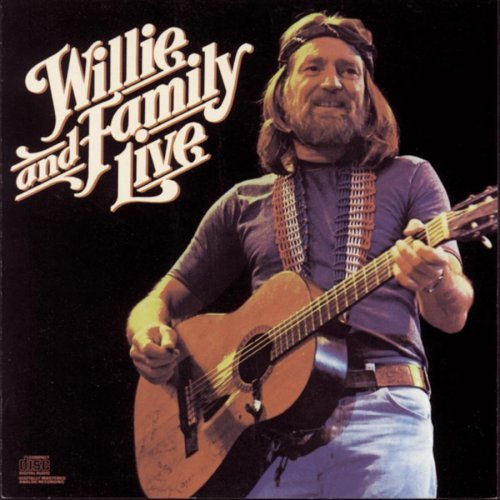 Willie Nelson Willie & Family Live