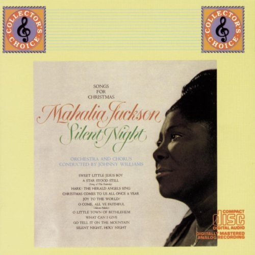 Mahalia Jackson Silent Night Songs For Christm
