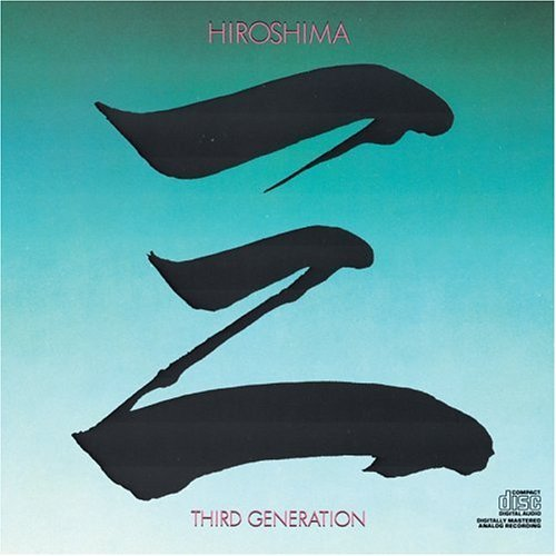 Hiroshima Third Generation