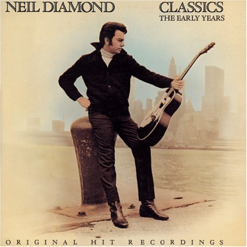 Diamond Neil Classics Early Years
