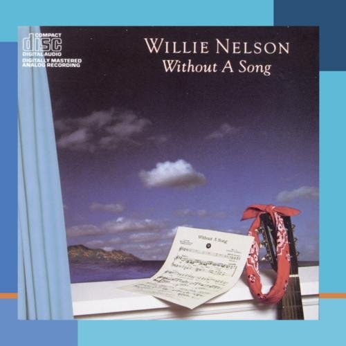 Willie Nelson Without A Song CD R