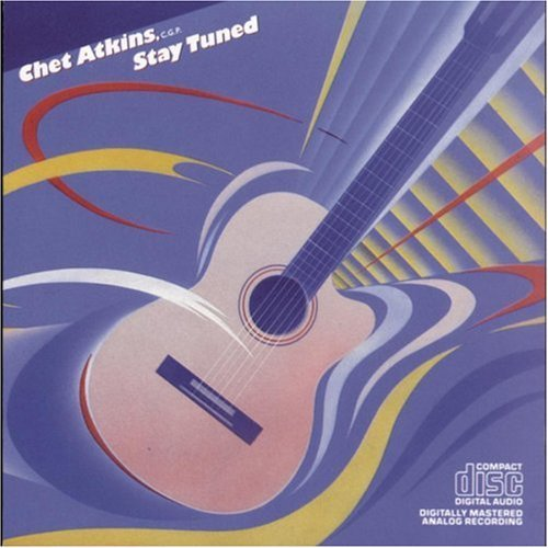 Chet Atkins Stay Tuned