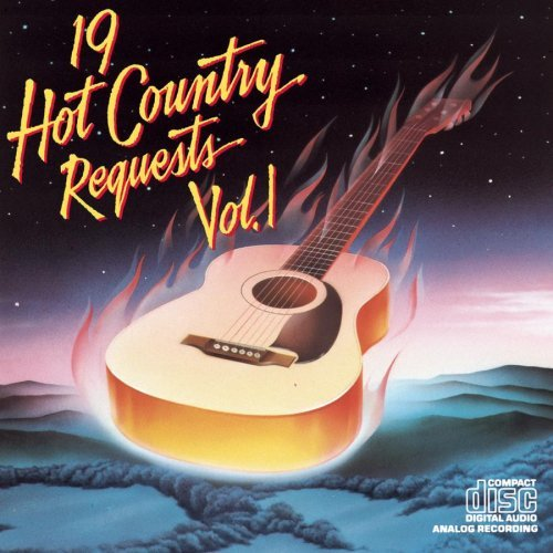 Nineteen Hot Country Reques Vol. 1 Nineteen Hot Country Re Haggard Gilley Skaggs Nelson Nineteen Hot Country Requests