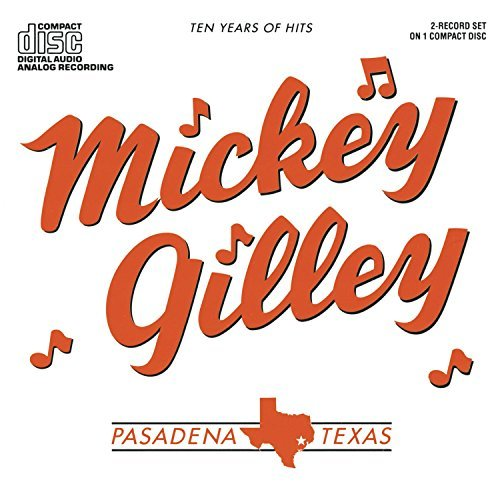 mickey-gilley-10-years-of-hits