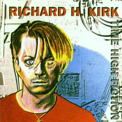 Richard Kirk Time High Fiction Import Gbr