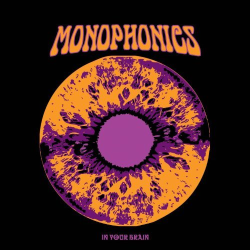 Monophonics In Your Brain .