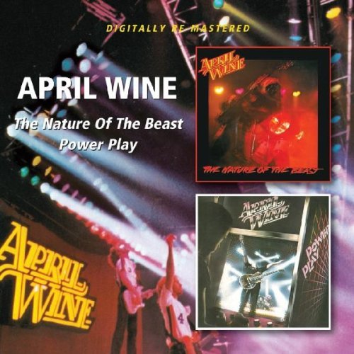 April Wine Nature Of The Beast Power Play Import Gbr 2 On 1 Remastered