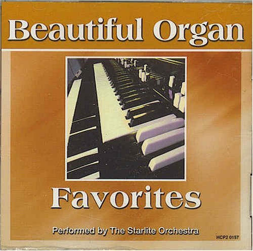 Starlite Orchestra Beautiful Organ Favorites