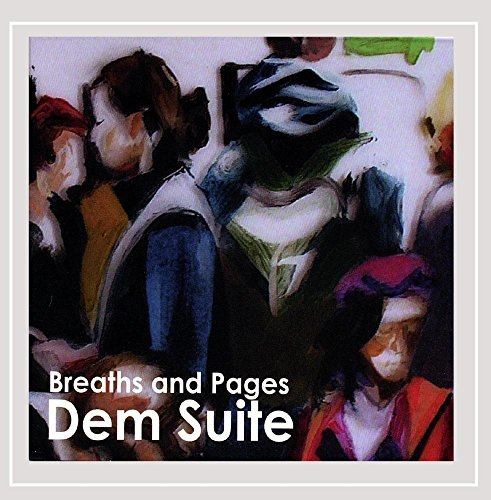 Dem Suite Breaths & Pages
