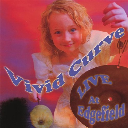 Vivid Curve Live At Edgefield